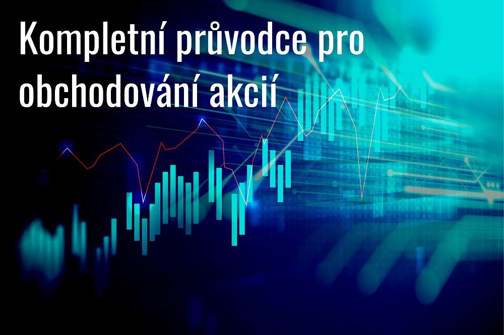 Průvodce pro obchodování akcií